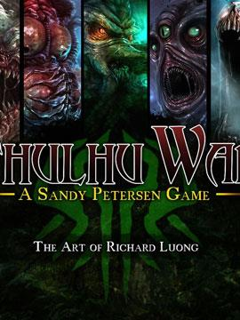 Cthulhu Wars: A Sandy Petersen Game - The Art of Richard Luong